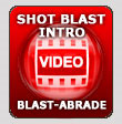 Shot Blast Intro Video